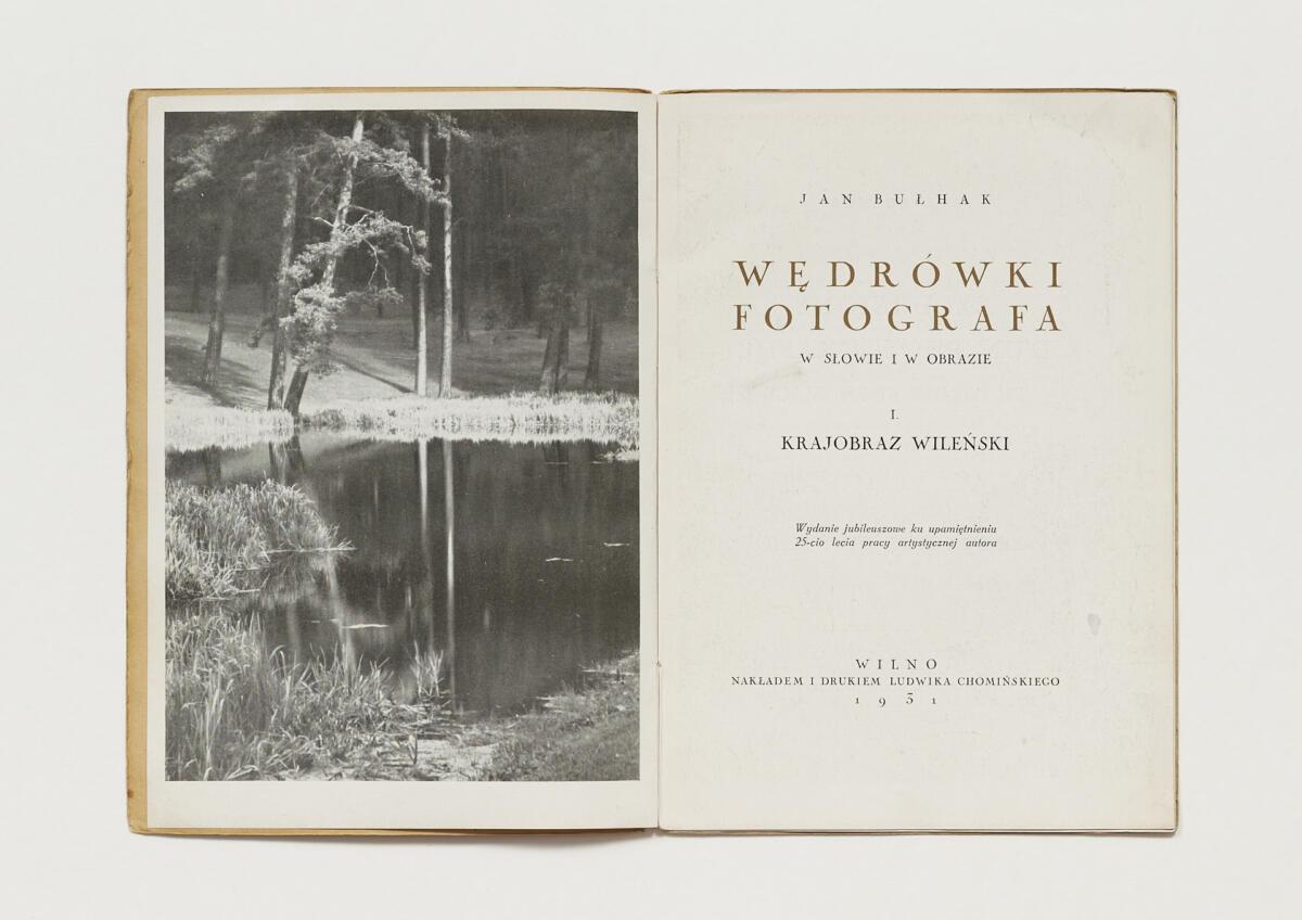 Jan Bułhak, 'Wędrówki fotografa w słowie i obrazie. I. Krajobraz Wileński' (1931)